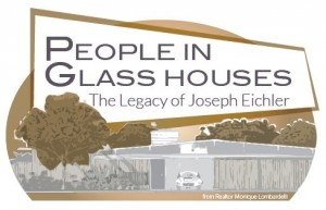 People In Glass Houses - The Legacy of Joseph Eichler